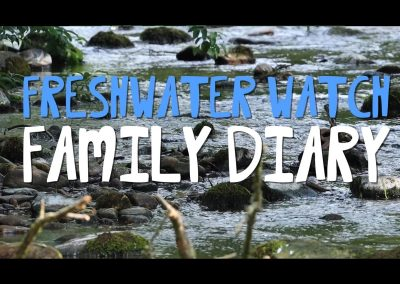 Family Diary – FreshWater Watch